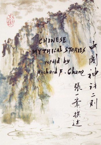 Chinese Mythical Stories (Far Eastern Publications Series)