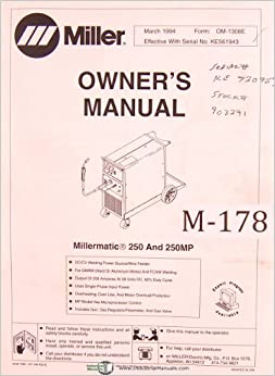 miller millermatic 250 and 250mp welding power source wire miller millermatic 250 and 250mp welding power source wire feeder owner s operators instruction and parts list manual
