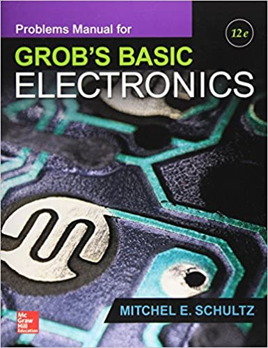 Problems Manual for Use with Grob's Basic Electronics (Engineering