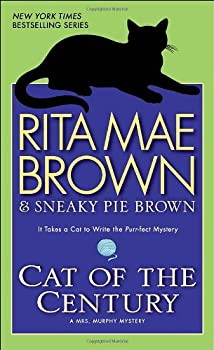 Cat of the Century: A Mrs. Murphy Mystery 0553591606 Book Cover