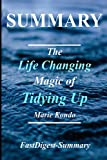 img - for Summary | The Life Changing Magic of Tidying Up: By Marie Kondo - The Japanese Art of Decluttering and Organizing (The Life Changing Magic of Tidying ... Hardcover, Audiobook, Audible, Summary) book / textbook / text book