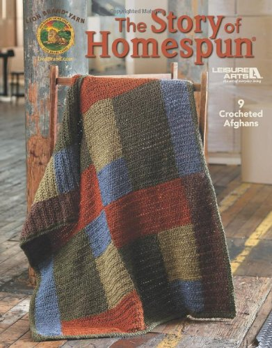 Lion Brand Afghan Patterns - The Story of Homespun  (Leisure Arts #4599)