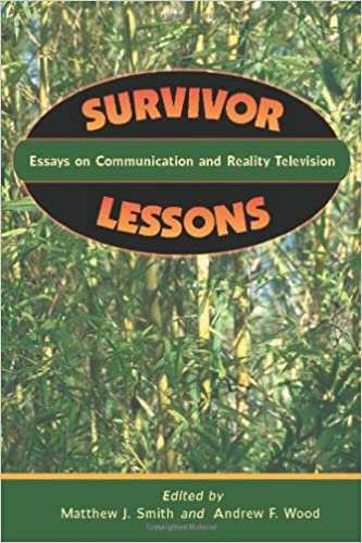 com survivor lessons essays on communication and reality survivor lessons essays on communication and reality television 1st edition