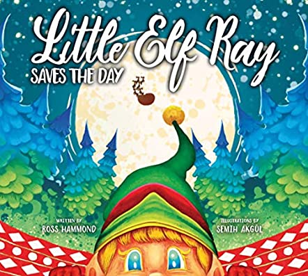 Little Elf Ray - Saves The Day