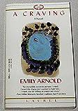 A Craving, Emily Arnold, 0440316995