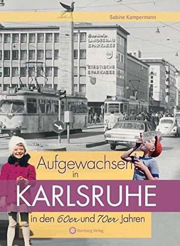 Aufgewachsen in Karlsruhe den 60er und 70er Jahren (70er-jahre-store)