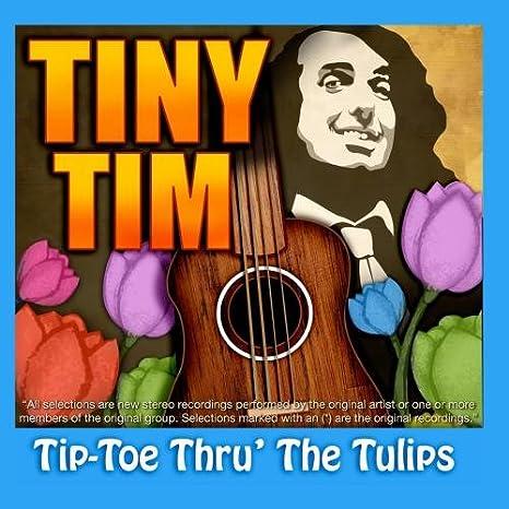 tiptoe through the tulips mp3 free download