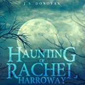 The Haunting of Rachel Harroway, Book 2 | J.S. Donovan