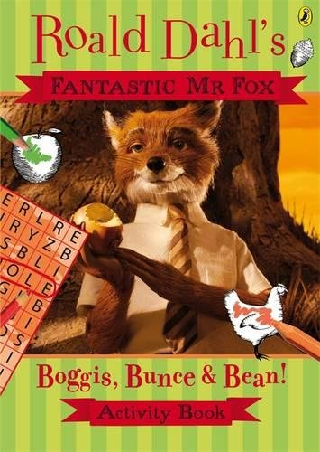 Fantastic MR Fox: Boggis, Bunce and Bean Activity Book (Fantastic Mr Fox film tie-in) pdf
