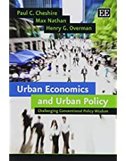Urban Economics and Urban Policy: Challenging Conventional Policy Wisdom