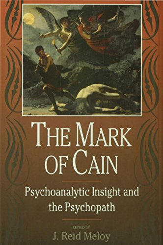 The Mark of Cain: Psychoanalytic Insight and the Psychopath (English Edition)