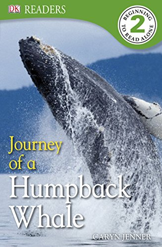 DK Readers L2: Journey of a Humpback Whale (DK Readers Level 2)