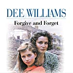Forgive and Forget | Dee Williams