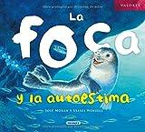 La foca y la autoestima (Valores) (Spanish Edition)