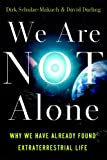 We Are Not Alone, Dirk Schulze-Makuch and David Darling, 1851687882