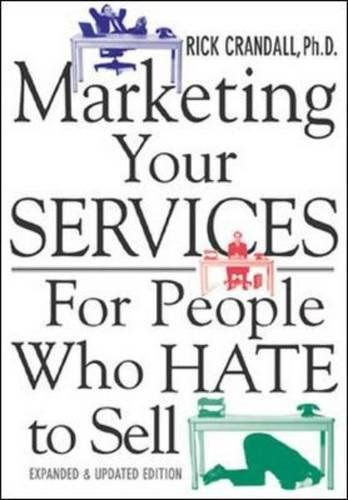 Marketing Your Services : For People Who Hate to Sell PDF