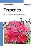 Terpenes: Flavors, Fragrances, Pharmaca, Pheromones