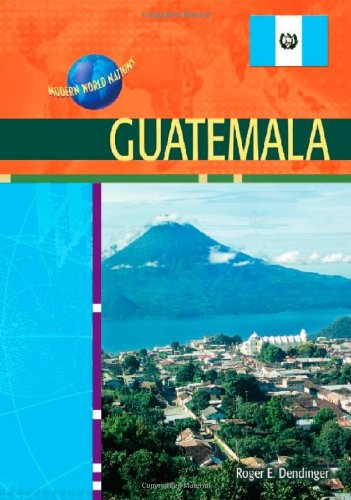 Guatemala (Modern World Nations) pdf epub