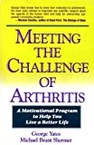 Meeting the Challenge of Arthritis, George Yates and Michael Shermer, 0929923286