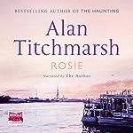 Rosie | Alan Titchmarsh