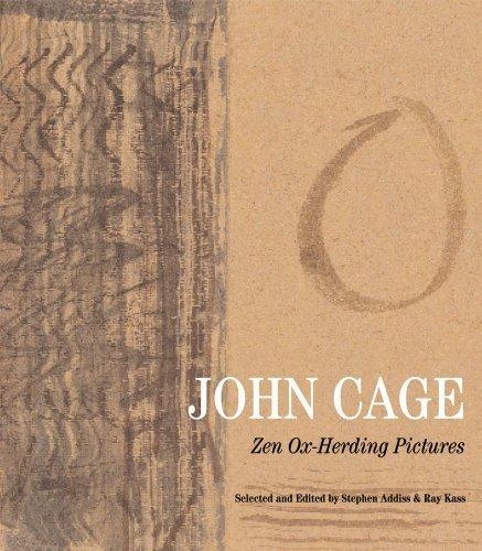 John Cage: Zen Ox-Herding Pictures Hardcover – October 7, 2009
