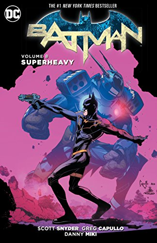 Batman TP Vol 8 Superheavy