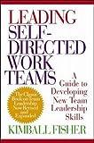 Leading Self-Directed Work Teams