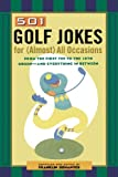 501 Golf Jokes for Almost All Occasions, Franklin Dohanyos, 0806521554