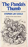 The Panda's Thumb : More Reflections in Natural History, Gould, Stephen Jay, 0393300234
