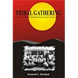 Tribal Gatheringby Kenneth C Ryeland