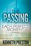 Free eBook - The Passing of Each Perfect Moment