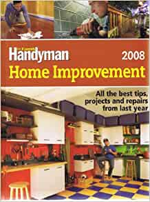 the family handyman home improvement 2008 by the editors of the family handyman magazine. Black Bedroom Furniture Sets. Home Design Ideas