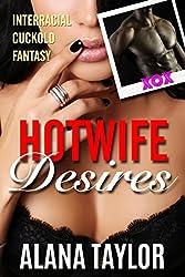 Hotwife Desires: Interracial Cuckold Fantasy