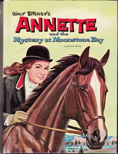 Walt Disney's Annette and the Mystery at Moonstone Bay (Disney Treasures Annette)
