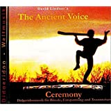 The Ancient Voice. Ceremony.