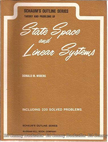 Schaum's Outline of Theory and Problems of State Space and Linear Systems (Schaum's outline series)