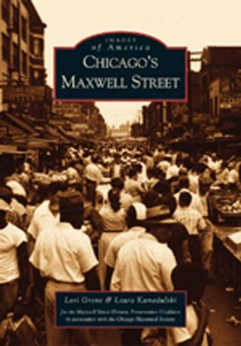 Chicago's Maxwell Street (IL) (Images of America) - Chicago State Street