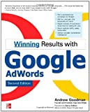 Winning Results with Google AdWords, Andrew Goodman, 0071496564
