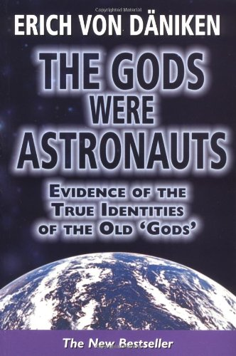 Download The Gods Were Astronauts: Evidence of the True Identities of the Old 'Gods' ebook