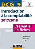DCG 9 - Introduction à la comptabilité 2017/2018 - 8e éd. - L'essentiel en fiches