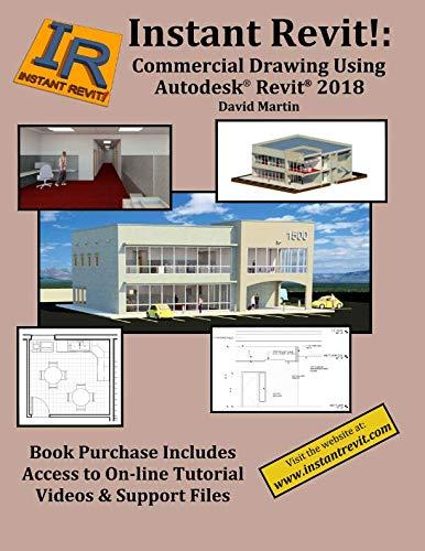 Instant Revit!: Commercial Drawing Using Autodesk® Revit® 2018