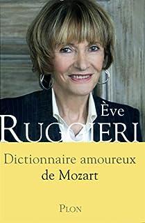 Dictionnaire amoureux de Mozart, Ruggieri, Eve