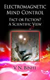 Electromagnetic Mind Control, Fact or Fiction, V. N. Binhi, 1607414317