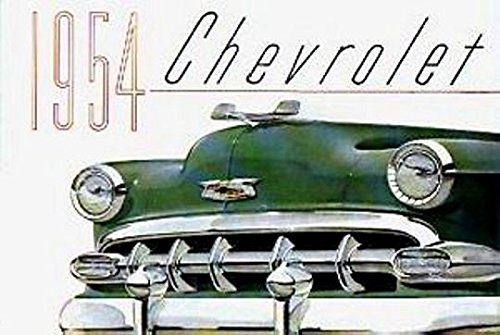 COMPLETE & UNABRIDGED 1954 CHEVROLET PASSENGER CAR DEALERS SALES BROCHURE - INCLUDES Bel Air, One-Fifty 150, Two-Ten 210, Wagons, covertibles, Coupes, Sedans, 4-door, 2-door. CHEVY - ADVERTISMENT PAMPHLET AD