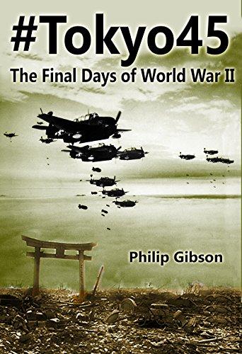 #Tokyo45: The Final Days of World War II (Hashtag Histories Book 2) (Emperor Of Japan During World War Ii)