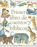 Primer Libro de Cuentos Biblicos, Mary Hoffman, 0756615070