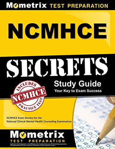 NCMHCE Secrets Study Guide: NCMHCE Exam Review for the National Clinical Mental Health Counseling Examination (National Clinical Mental Health Counseling Examination Ncmhce)