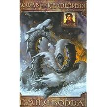 Rowan and the Ice Creepers (Rowan of Rin) by Emily Rodda (2003-10-01)