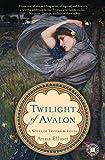 Twilight of Avalon: A Novel of Trystan & Isolde (Twilight of Avalon Trilogy)
