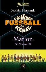 Die Wilden Fußballkerle Band 10: Marlon die Nummer 10